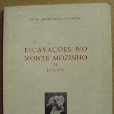 Libros: ESCAVAÇÔES NO MONTE MOZINHO II( 1975-1976 ). Lote 12727633