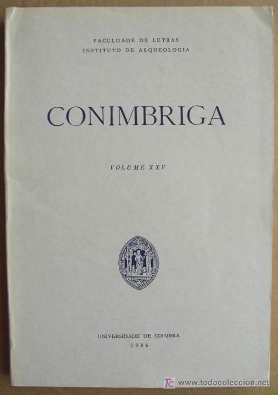 REVISTA CONÍMBRIGA,VOLUME XXV (PORTUGAL) (Libros Nuevos - Historia - Arqueología)