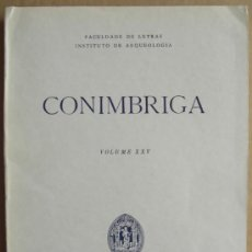 Libros: REVISTA CONÍMBRIGA,VOLUME XXV (PORTUGAL). Lote 13365663