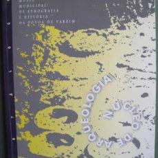 Libros: CATÁLOGO DO MUSEU MUNICIPAL DE ETNOGRAFÍA E HISTORIA DA POVOA DE VARZIM (PORTUGAL). Lote 13365058