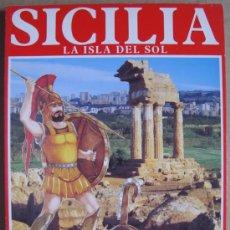 Libros: SICILIA. LA ISLA DEL SOL ( ARQUEOLOGÍA DE ITALIA ). Lote 13739551