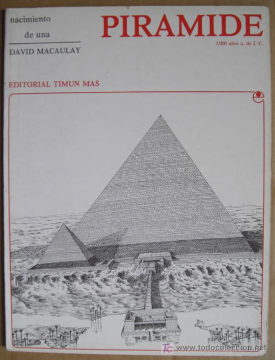NACIMIENTO DE UNA PIRÁMIDE EGIPCIA. 3.000 AÑOS ANTES DE JESUCRISTO. ARQUEOLOGÍA DIVULGATIVA (Libros Nuevos - Historia - Arqueología)