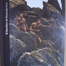 Libros: ORÍGENES DEL HOMBRE: EL HOMBRE DE NEANDERTHAL. Lote 14013178