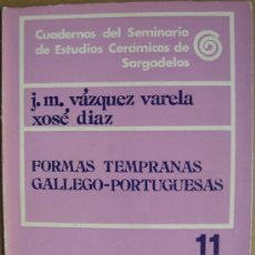 Libros: FORMAS TEMPRANAS GALLEGO - PORTUGUESAS. Lote 13377445