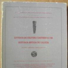 Libros: ESTUDOS DE CULTURA CASTREXA E DE HISTORIA ANTIGA DE GALICIA. ARQUEOLOGÍA DE GALICIA. Lote 183584506