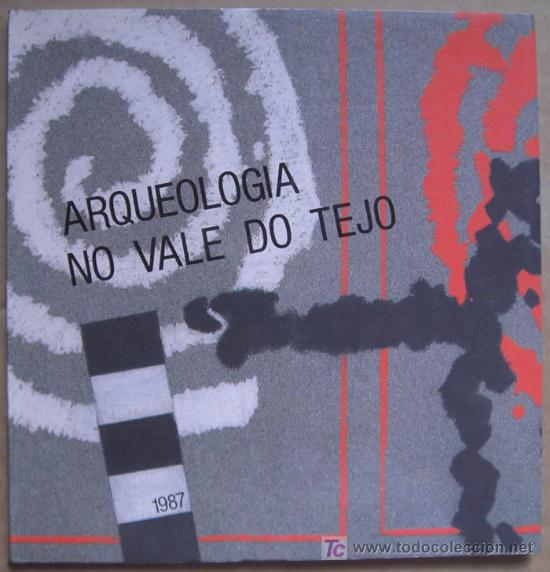 ARQUEOLOGIA NO VALE DO TEJO ( PORTUGAL ) (Libros Nuevos - Historia - Arqueología)