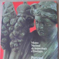 Libros: PORTUGAL DAS ORIGENS À ÉPOCA ROMANA. MUSEU NACIONAL DE ARQUEOLOGIA DE LISBOA (PORTUGAL). Lote 13909067