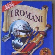 Libros: GLI ASSI USBORNE. I ROMANI. ( ARQUEOLOGÍA DIVULGATIVA). Lote 14022444
