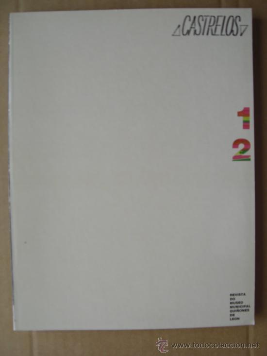 CASTRELOS. TOMO 1 Y 2. REVISTA DO MUSEO MUNICIPAL QUIÑONES DE LEÓN DE VIGO (Libros Nuevos - Historia - Arqueología)