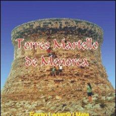 Libros: TORRES MARTELLO DE MENORCA (VERSIÓN CASTELLANA) (LAGARDA). Lote 27209526