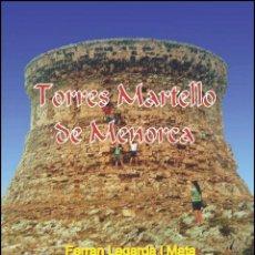 Libros: TORRES MARTELLO DE MENORCA (VERSIÓN CATALANA) (FERRAN LAGARDA MATA). Lote 27209527