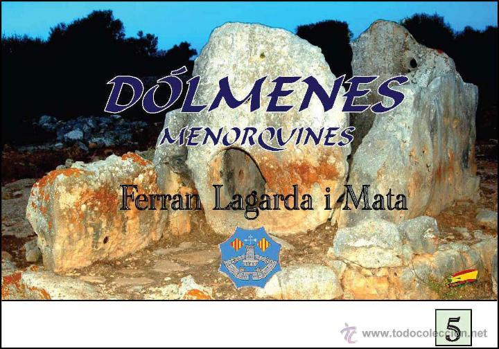 LAGARDA MATA, FERRAN (2007): DÓLMENES MENORQUINES (ARQUEOLOGÍA ARTE HISTORIA MENORCA) (Libros Nuevos - Historia - Arqueología)