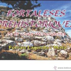 Libros: FORTALESES PREHISTÒRIQUES DE LA COSTA MENORQUINA (VERSIÓ CATALANA) (ARQUEOLOGÍA) (LAGARDA). Lote 191867557