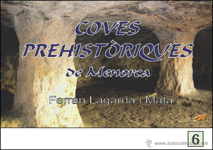COVES PREHISTÒRIQUES DE MENORCA (VERSIÓ CATALANA) (ARQUEOLOGÍA-ARTE) (LAGARDA) (Libros Nuevos - Historia - Arqueología)