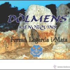 Libros: DÒLMENS MENORQUINS (VERSIÓ CATALANA) (ARQUEOLOGÍA-ARTE) (LAGARDA). Lote 191867241