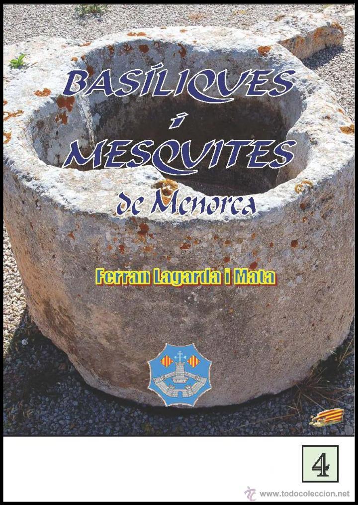 BASÍLIQUES I MESQUITES DE MENORCA (VERSIÓ CATALANA) (ARQUEOLOGÍA-ARTE). (LAGARDA) (Libros Nuevos - Historia - Arqueología)