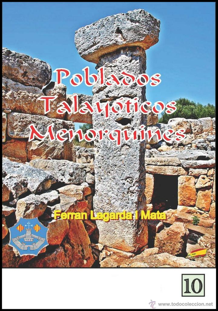 POBLADOS TALAYÓTICOS MENORQUINES. (LAGARDA) (Libros Nuevos - Historia - Arqueología)
