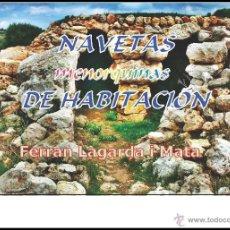 Libros: NAVETAS MENORQUINAS DE HABITACIÓN. (LAGARDA). Lote 191867176