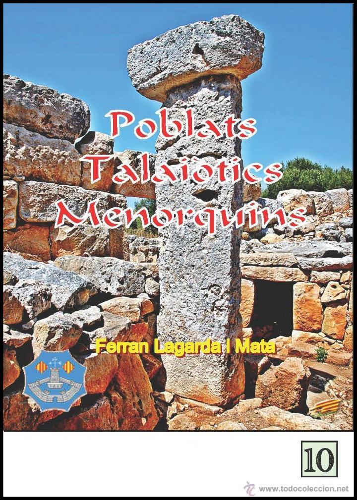POBLATS TALAIÒTICS MENORQUINS. (LAGARDA) (Libros Nuevos - Historia - Arqueología)