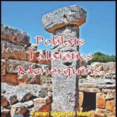 Libros: POBLATS TALAIÒTICS MENORQUINS. (LAGARDA). Lote 36793853