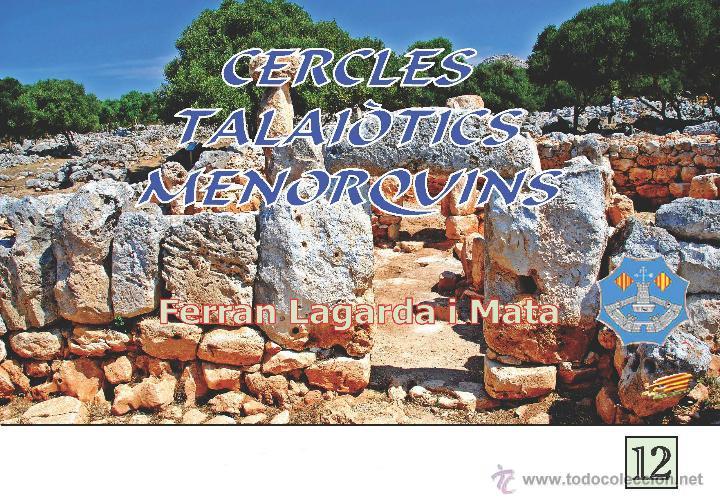 CERCLES TALAIÒTICS MENORQUINS (ARQUEOLOGIA MENORCA LAGARDA) (Libros Nuevos - Historia - Arqueología)