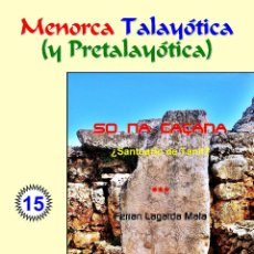 Libros: SO NA CAÇANA ¿SANTUARIO DE TANIT? (MENORCA TALAYÓTICA (Y PRETALAYÓTICA)). Lote 48750282