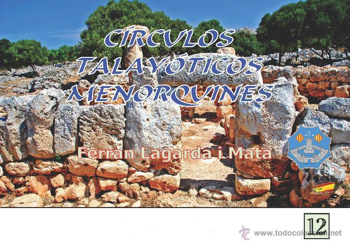 CÍRCULOS TALAYÓTICOS MENORQUINES (ARQUEOLOGÍA, MENORCA, LAGARDA) (Libros Nuevos - Historia - Arqueología)