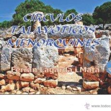 Libros: CÍRCULOS TALAYÓTICOS MENORQUINES (ARQUEOLOGÍA, MENORCA, LAGARDA). Lote 191867096