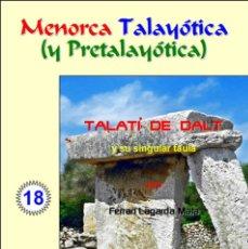 Libros: TALATÍ DE DALT Y SU SINGULAR TAULA (MENORCA). Lote 56149232
