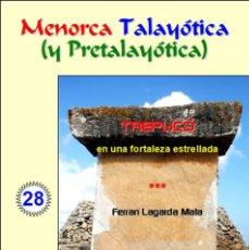 Libros: TREPUCÓ EN UNA FORTALEZA ESTRELLADA (MENORCA). Lote 56149259