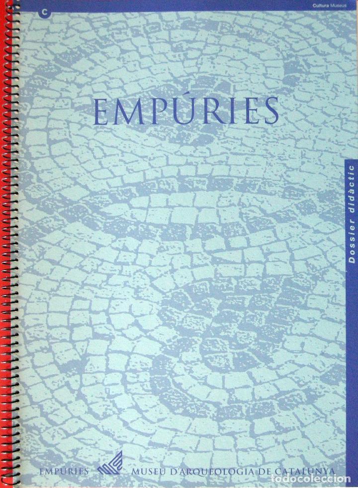 EMPÚRIES. DOSSIER DIDÀCTIC. (Libros Nuevos - Historia - Arqueología)