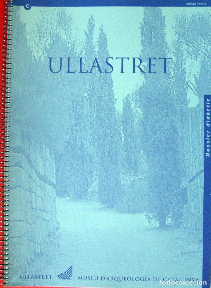 ULLASTRET. DOSSIER DIDÀCTIC. (Libros Nuevos - Historia - Arqueología)