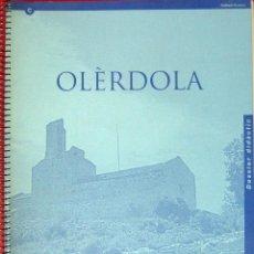 Libros: OLÈRDOLA. DOSSIER DIDÀCTIC.. Lote 66366610