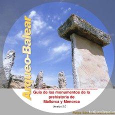 Libros: ARQUEO-BALEAR. GUÍA DE MONUMENTOS DE LA PREHISTORIA DE MALLORCA Y MENORCA.. Lote 67274953
