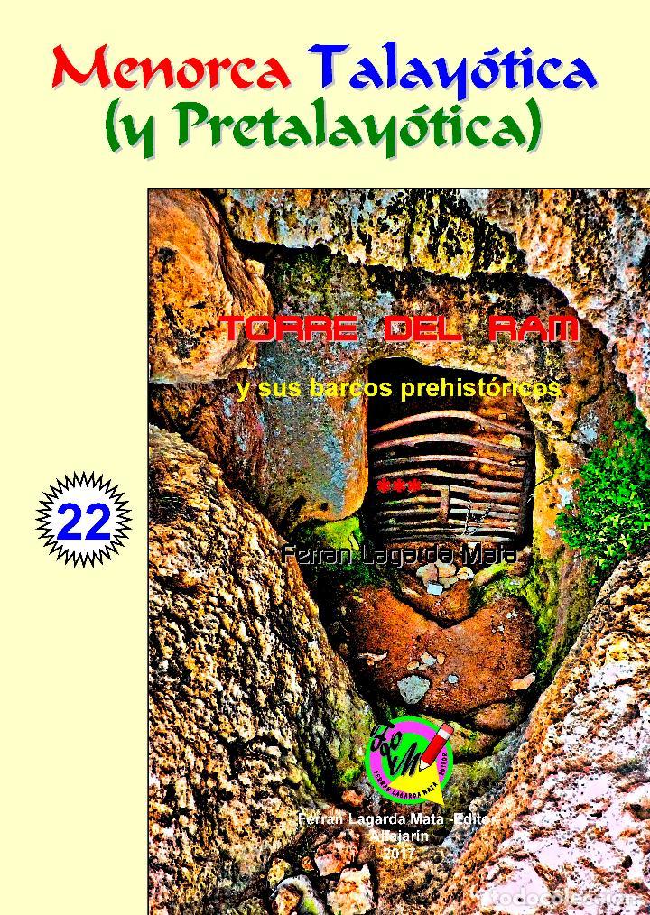 TORRE DEL RAM Y SUS BARCOS PREHISTÓRICOS.(LAGARDA MATA) - MENORCA (Libros Nuevos - Historia - Arqueología)