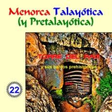 Livros: TORRE DEL RAM Y SUS BARCOS PREHISTÓRICOS.(LAGARDA MATA) - MENORCA. Lote 81895480