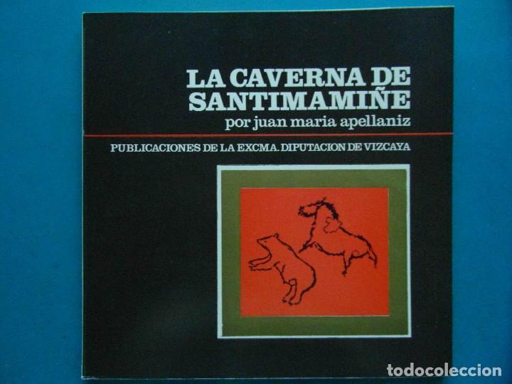 LA CAVERNA DE SANTIMAMIÑE. JUAN MARIA APELLANIZ (Libros Nuevos - Historia - Arqueología)