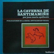 Libros: LA CAVERNA DE SANTIMAMIÑE. JUAN MARIA APELLANIZ. Lote 131976317