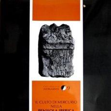 Libros: BARATTA, GIULIA. IL CULTO DI MERCURIO NELLA PENISOLA IBERICA. 2001.. Lote 111679471