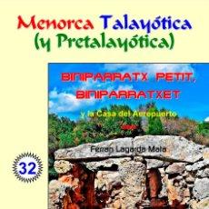 Libros: BINIPARRATX PETIT, BINIPARRATXET Y LA CASA DEL AEROPUERTO (LAGARDA MATA) - MENORCA. Lote 227917790