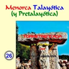Libros: TORRETRENCADA Y ¿LA OSA MAYOR? (LAGARDA MATA) - MENORCA. Lote 116914419