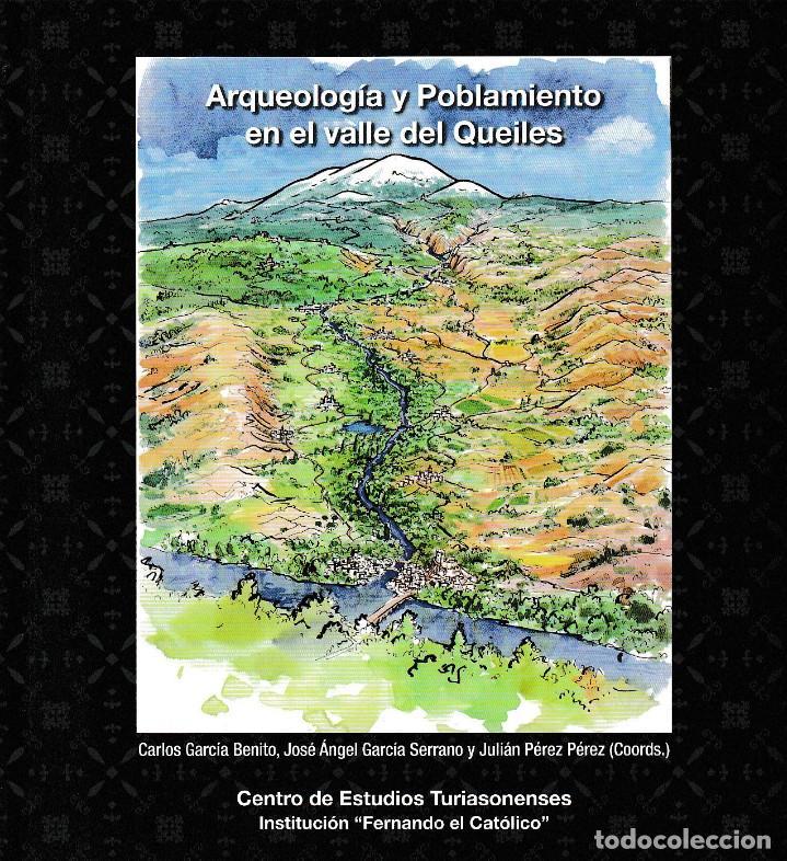 ARQUEOLOGÍA Y POBLAMIENTO EN EL VALLE DEL QUEILES (VV.AA.) I.F.C. 2018 (Libros Nuevos - Historia - Arqueología)