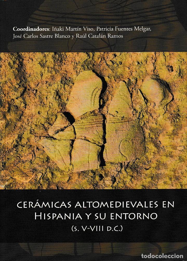 CERÁMICAS ALTOMEDIEVALES EN HISPANIA Y SU ENTORNO S. V-VIII D.C. (VV.AA) GLYPHOS 2018 (Libros Nuevos - Historia - Arqueología)