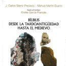 Libros: BÍLBILIS DESDE LA TARDOANTIGÜEDAD HASTA EL MEDIEVO (SÁENZ / MARTÍN-BUENO) IFC 2018. Lote 153100862