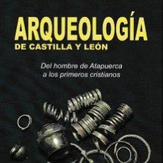 Libros: ARQUEOLOGÍA DE CASTILLA Y LEÓN. (PILAR GONZÁLEZ SERRANO) GLYPHOS 2019. Lote 156527474