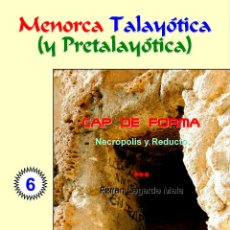 Livros: CAP DE FORMA. NECRÓPOLIS Y REDUCTO (LAGARDA MATA) -MENORCA. Lote 158586302