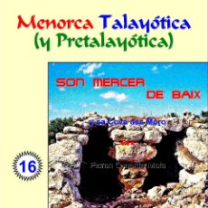 Libros: SON MERCER DE BAIX Y SA COVA DES MORO (LAGARDA MATA) - MENORCA. Lote 158586546
