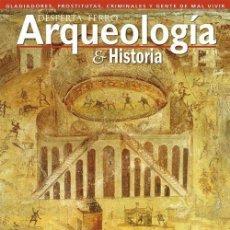 Libros: DOS O MÁS REVISTAS, ENVIO GRATIS.DESPERTA FERRO ARQUEOLOGÍA Nº02 LOS BAJOS FONDOS EN ROMA. Lote 266327988