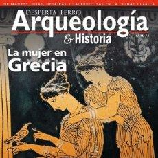 Libros: DOS O MÁS REVISTAS, ENVÍO GRATIS. DESPERTA FERRO ARQUEOLOGIA Nº11. LA MUJER EN GRECIA. Lote 293801143