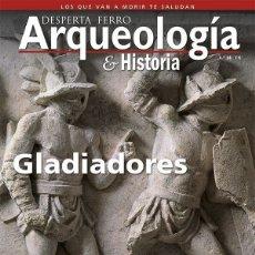 Libros: DOS O MÁS REVISTAS, ENVÍO GRATIS.DESPERTA FERRO ARQUEOLOGIA Nº14 GLADIADORES. Lote 266327953